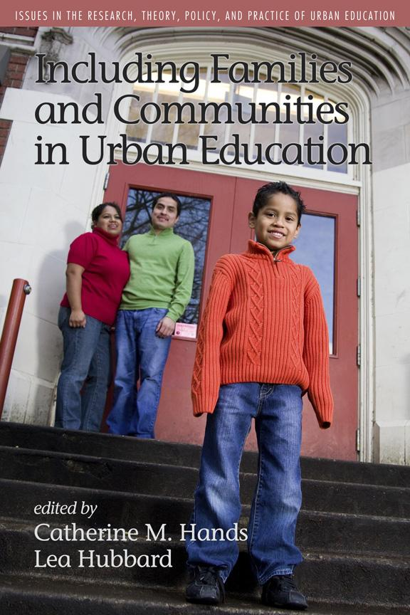 Including Families and Communities in Urban Education EB9781617354014