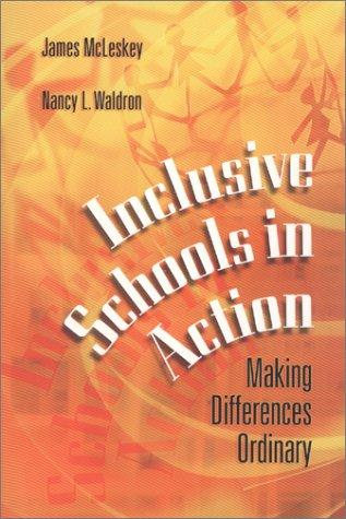 Inclusive Schools in Action: Making Differences Ordinary EB9781416600985