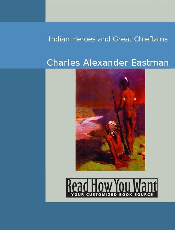 Indian Heroes and Great Chieftains EB9781442936843