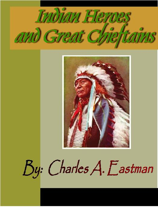 Indian Heroes and Great Chieftans EB9781932681246
