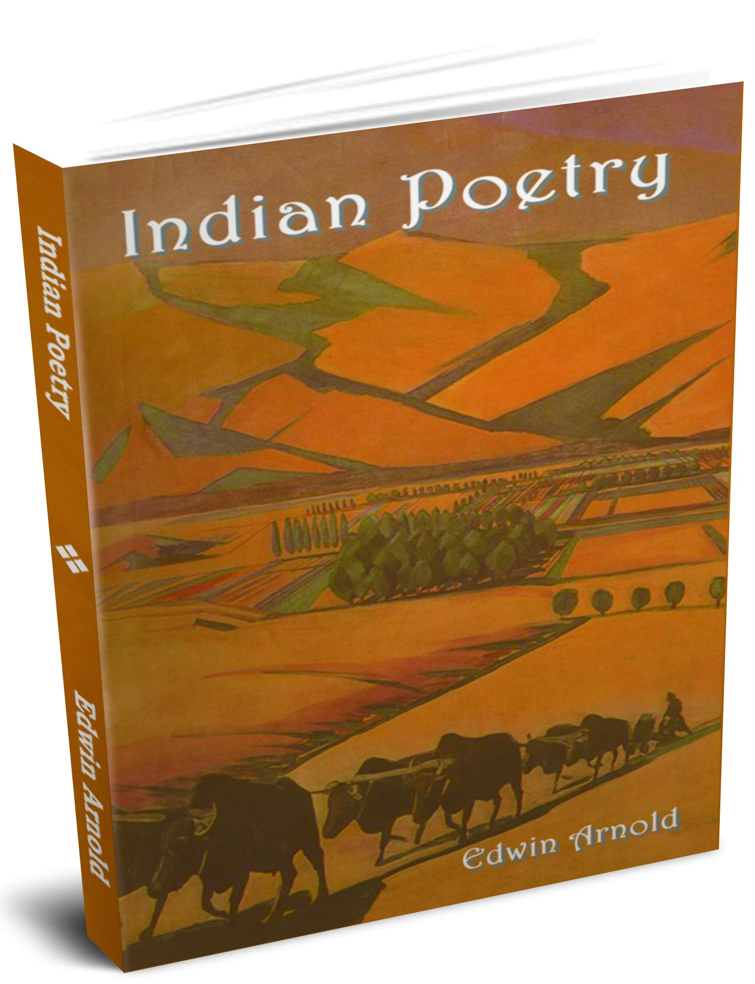 Indian Poetry Containing: