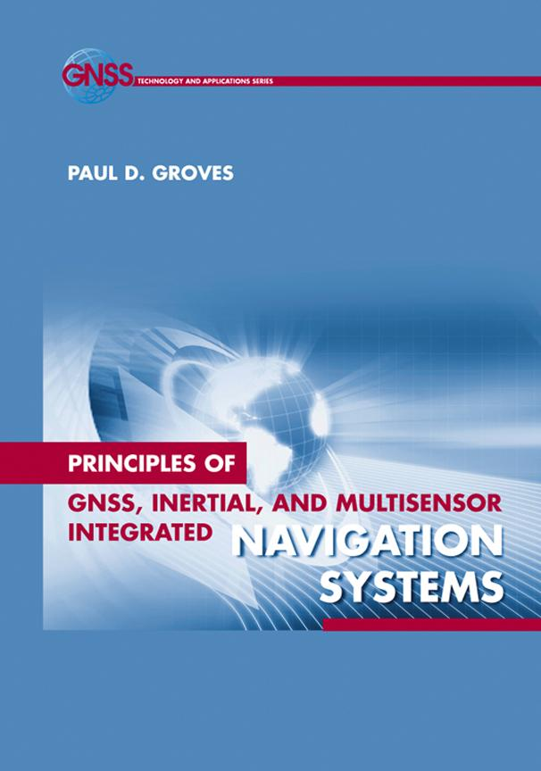 Inertial Navigation: Chapter 5 from Principles of GNSS, Inertial, and Multi-Sensor Integrated Navigation Systems EB9781607833390