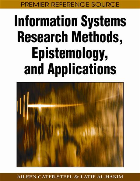 Information Systems Research Methods, Epistemology, and Applications EB9781605660417