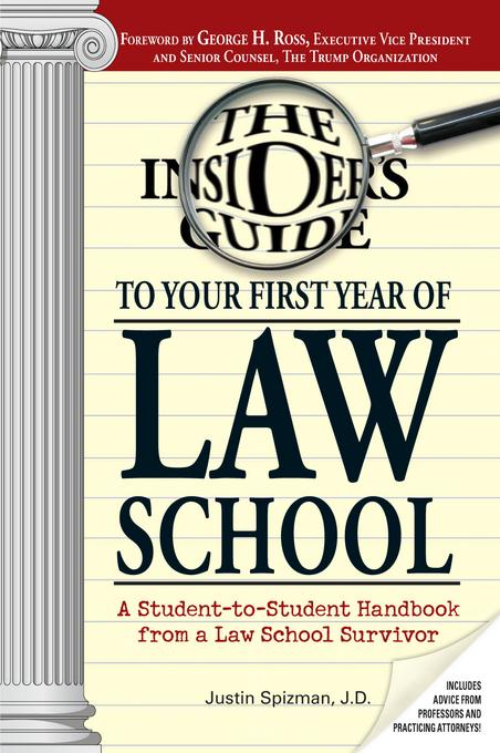 Insider's Guide To Your First Year Of Law School EB9781440516917