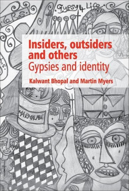 Insiders, Outsiders and Others: Gypsies and Identity EB9781905313716