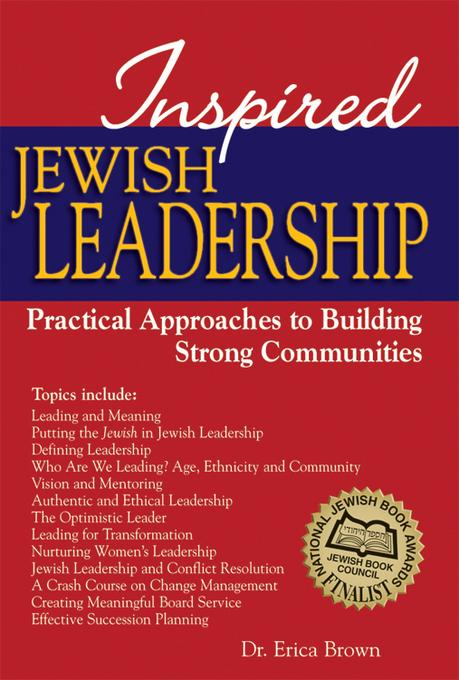 Inspired Jewish Leadership: Practical Approaches to Building Strong Communities EB9781580235273