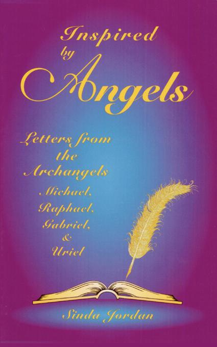 Inspired by Angels: Letters from the Archangels Michael, Raphael, Gabriel, & Uriel EB9781577333258