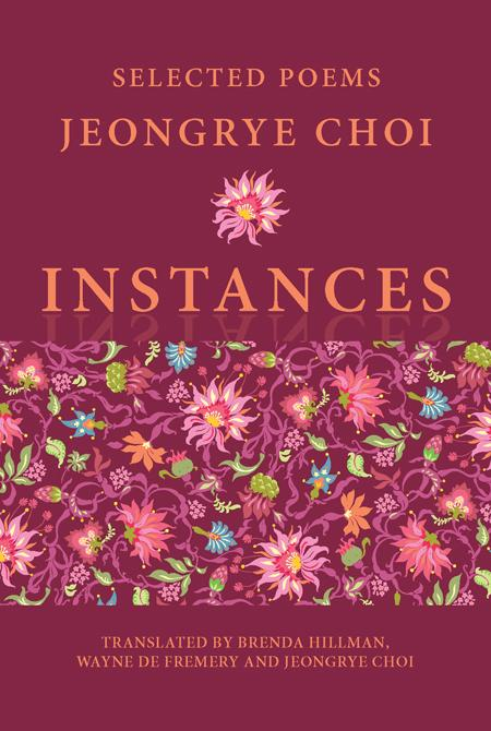 Instances: Selected Poems EB9781602352353