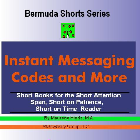 Instant Messaging Codes and More (Bermuda Shorts Series) EB9781597489201