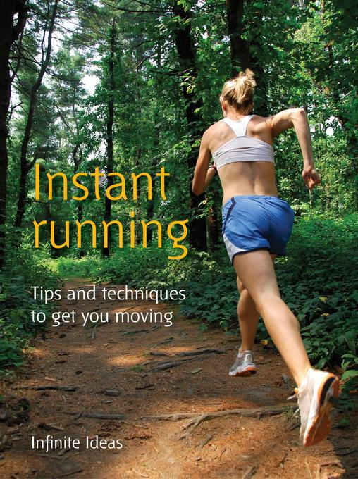 Instant running: Tips and techniques to get you moving EB9781908474469