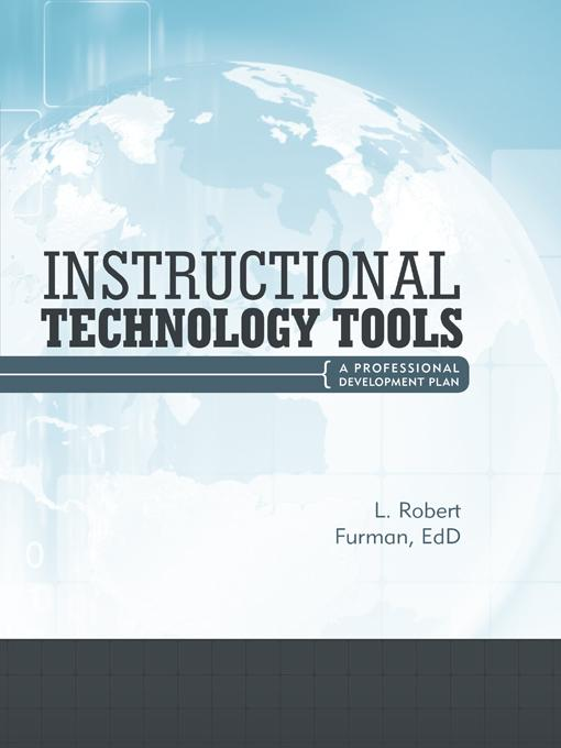 Instructional Technology Tools: A Professional Development Plan EB9781469789316