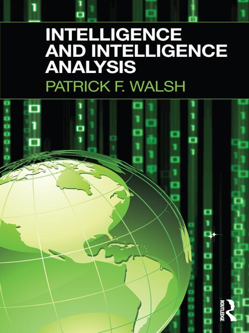 Intelligence and Intelligence Analysis EB9781136718557