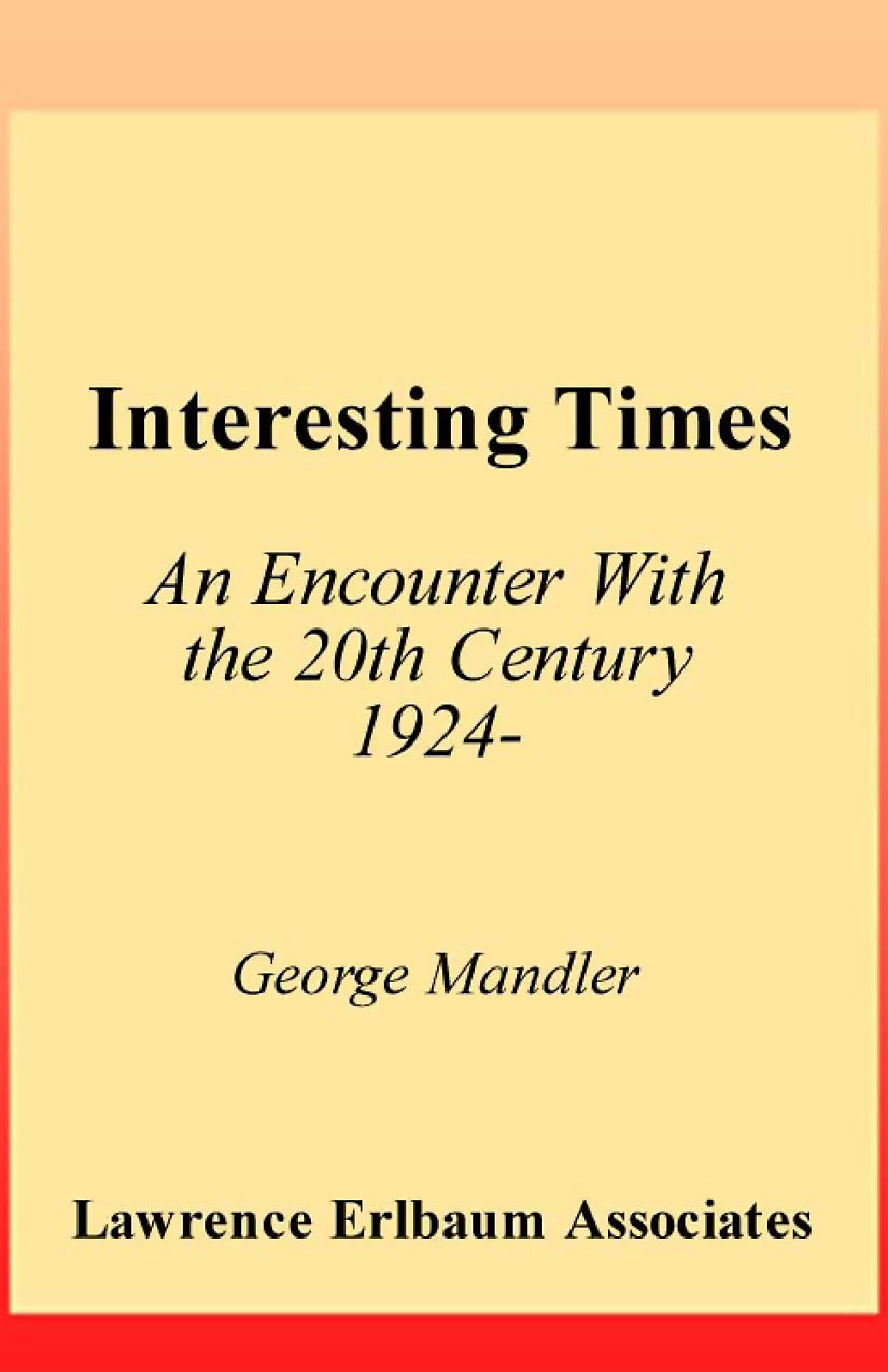 Interesting Times: An Encounter With the 20th Century 1924- EB9781410604620