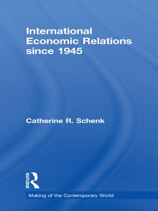 International Economic Relations since 1945 EB9781136727948