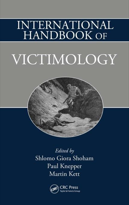 International Handbook of Victimology EB9781420085488