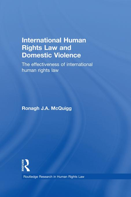 International Human Rights Law and Domestic Violence EB9781136742071