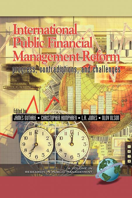 International Public Financial Management Reform: Progress, Contradictions, and Challenges EB9781607527718