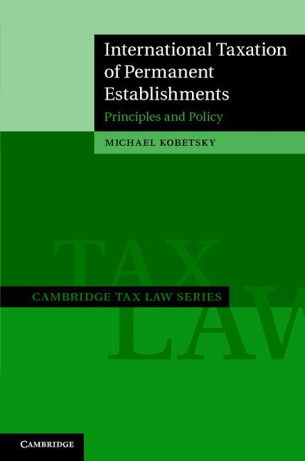 International Taxation of Permanent Establishments EB9781139142397