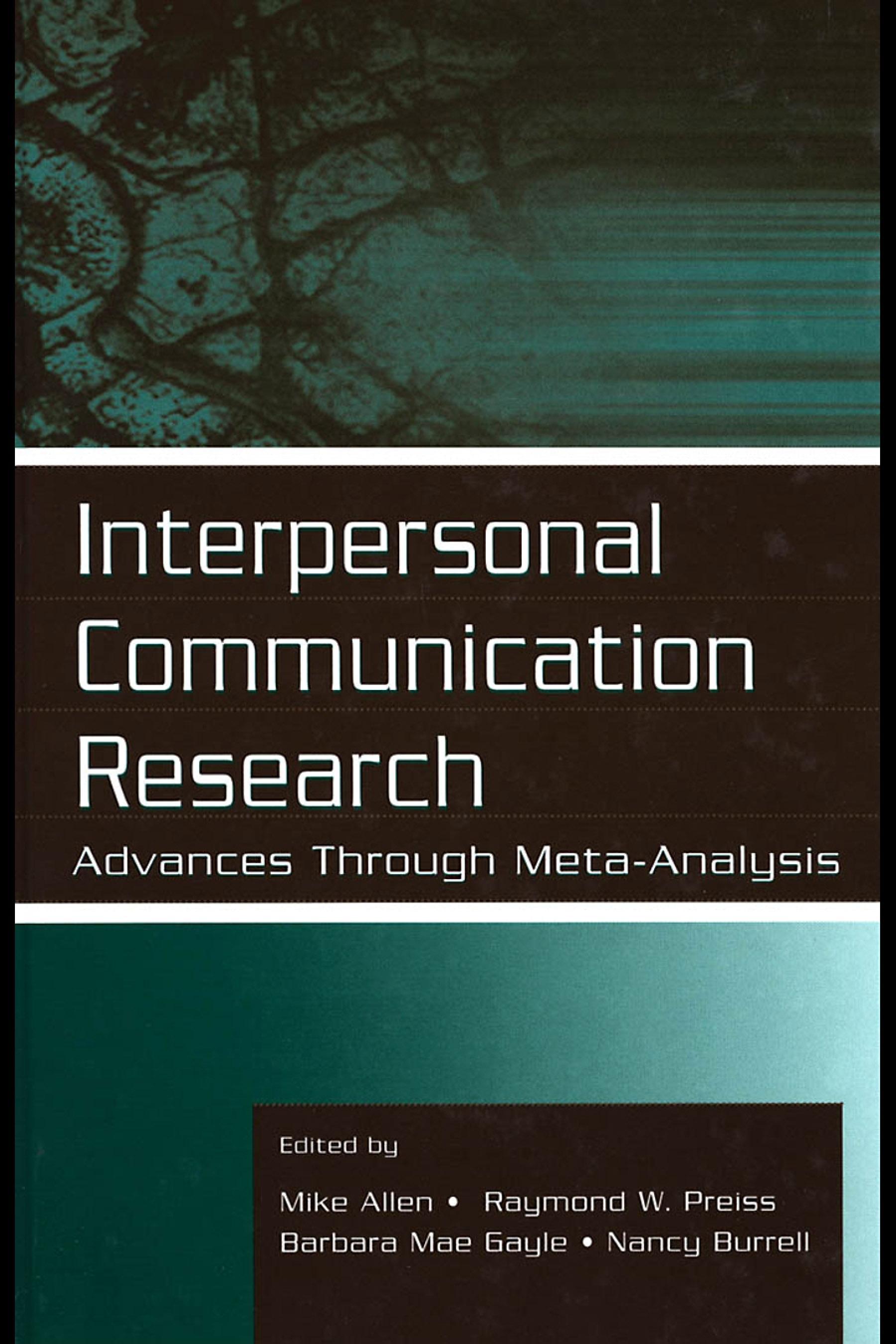 Interpersonal Communication Research: Advances Through Meta-analysis EB9781410604552
