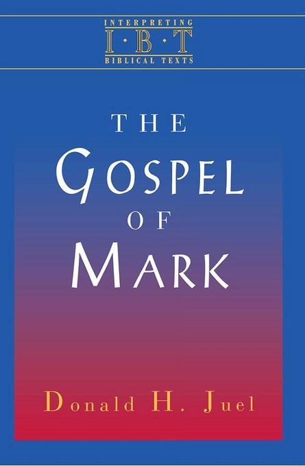 Interpreting Biblical Texts Series - Gospel of Mark EB9781426750045