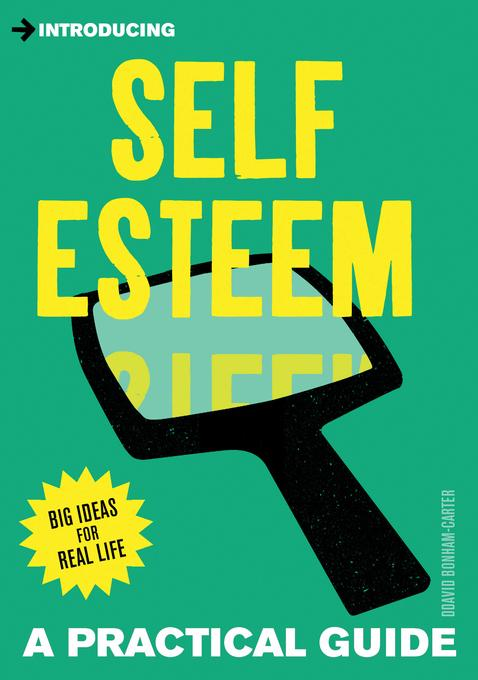 Introducing Self-esteem: A Practical Guide