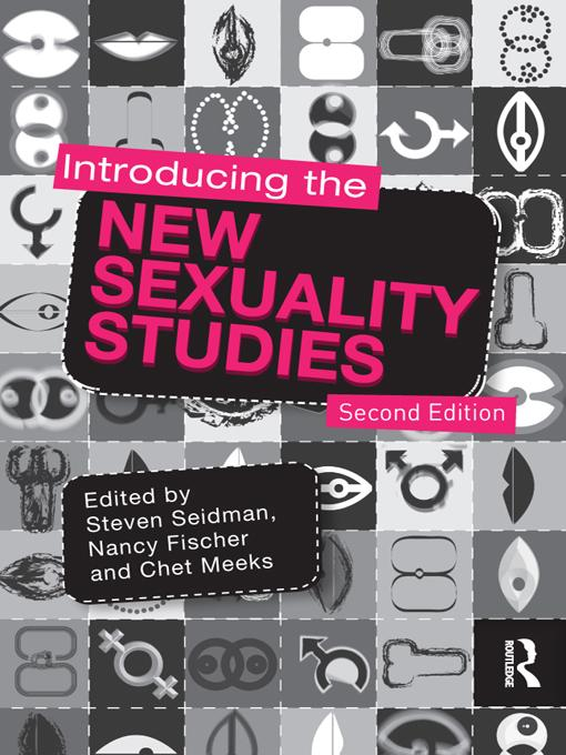 Introducing the New Sexuality Studies EB9781136818097