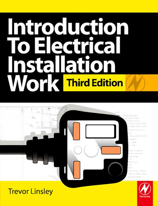 Introduction to Electrical Installation Work EB9781136270451