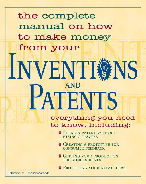 Inventions And Patents EB9781440519581