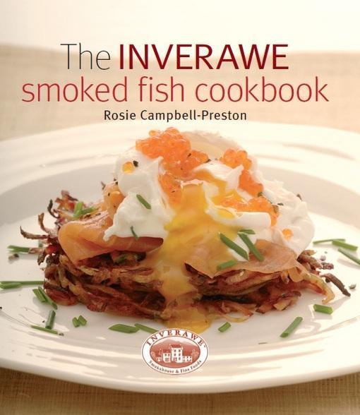 Inverawe Smoked Fish Cookbook EB9781846891571