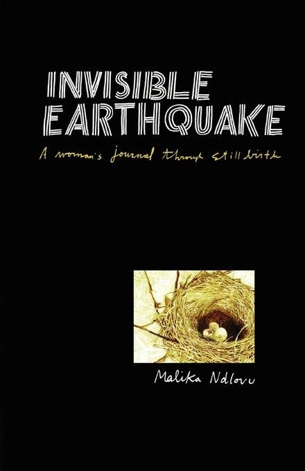 Invisible Earthquake. A woman's journal through still birth EB9781920397104