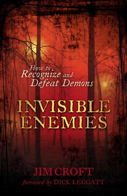 Invisible Enemies: How to Recognize and Defeat Demons EB9781441232465