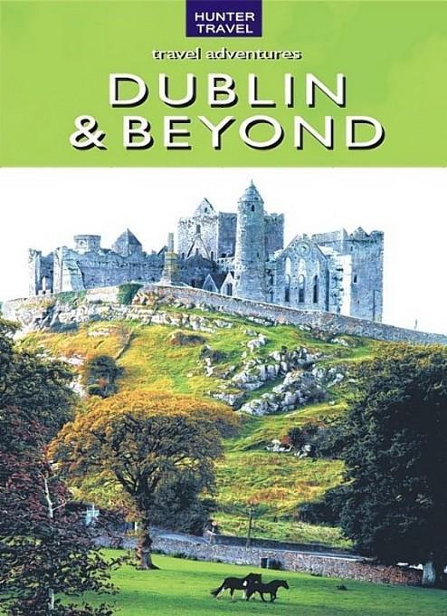 Ireland - Dublin & Beyond EB9781588437686