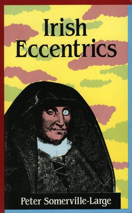 Irish Eccentrics EB9781843512493