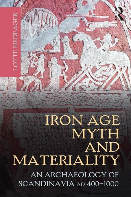 Iron Age Myth and Materiality EB9781136817250