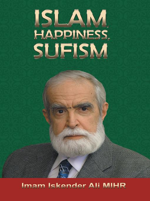 Islam, Happiness, Sufism EB9781462069514