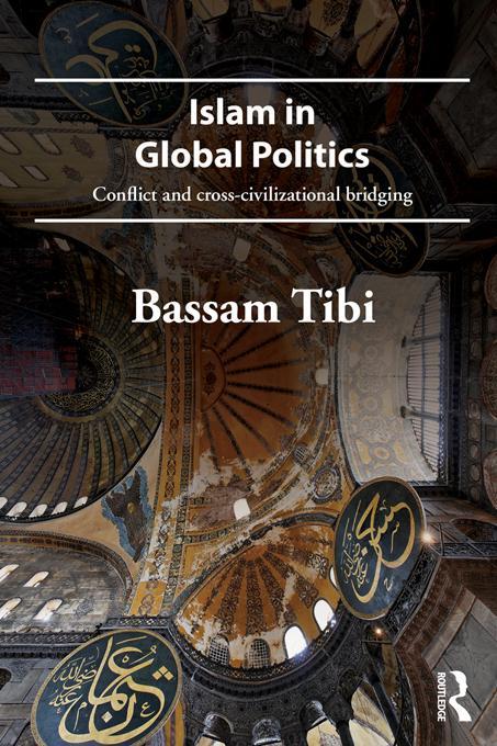 Islam in Global Politics EB9781136623929