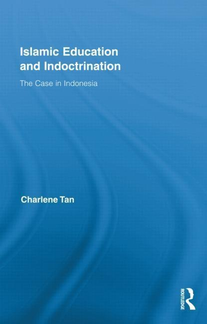 Islamic Education and Indoctrination EB9781136731433