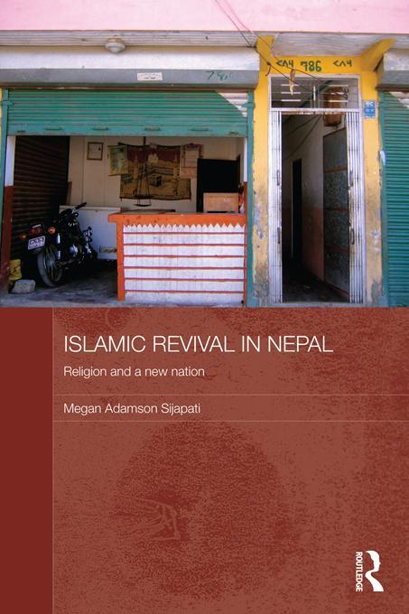 Islamic Revival in Nepal EB9781136701344