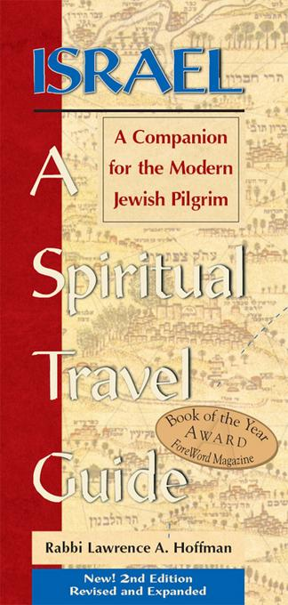 Israel-A Spiritual Travel Guide: A Companion for the Modern Jewish Pilgrim EB9781580235723