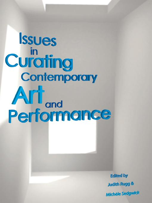 Issues in Curating, Contemporary Art and Performance EB9781841502151