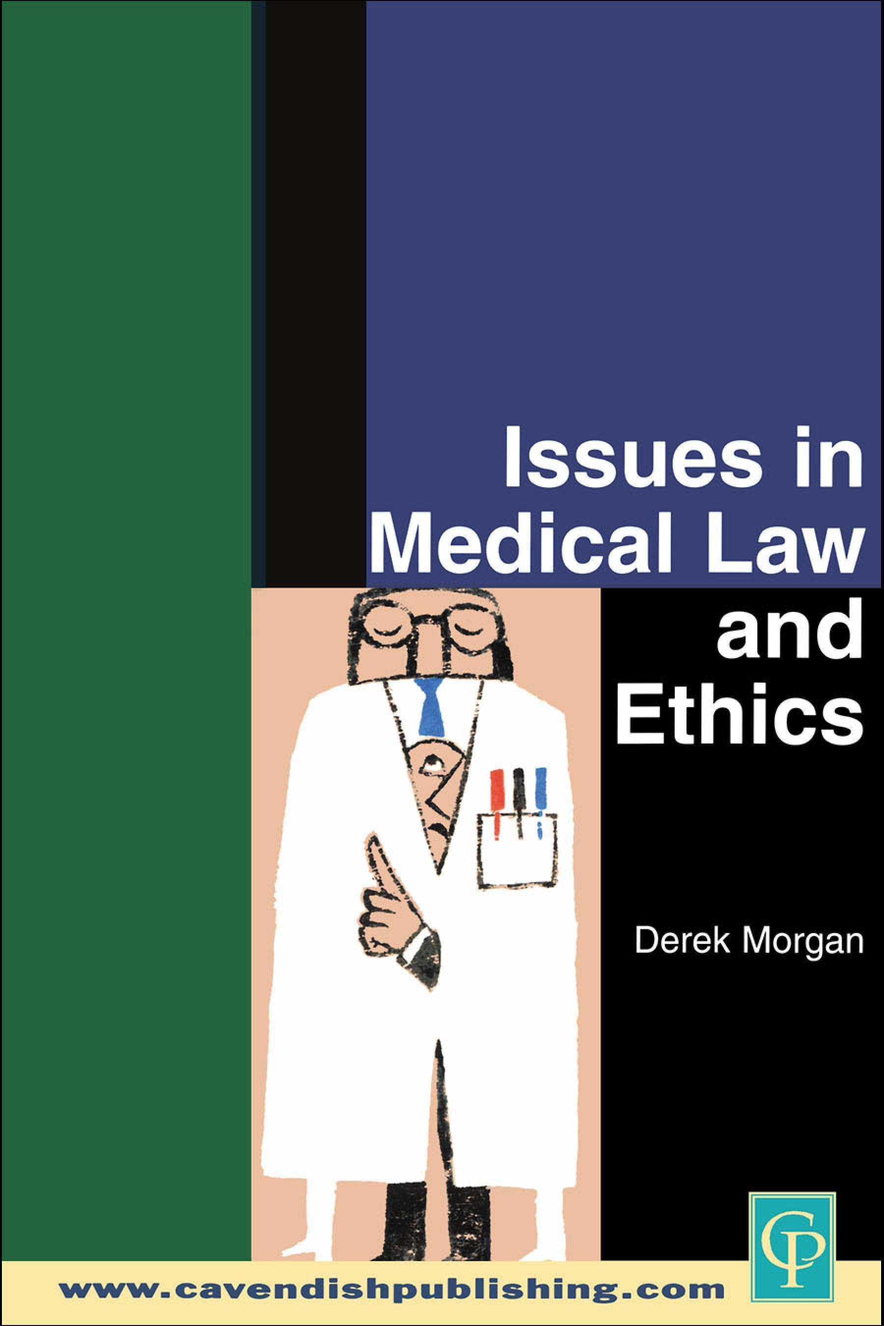 Issues in Medical Law and Ethics EB9781843140696