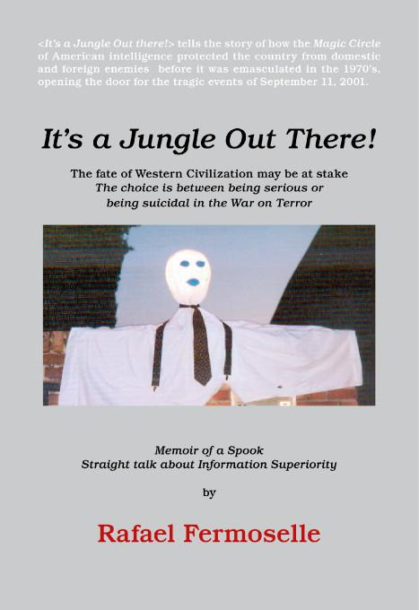 It's A Jungle Out There! Memoir of a Spook EB9781412203098