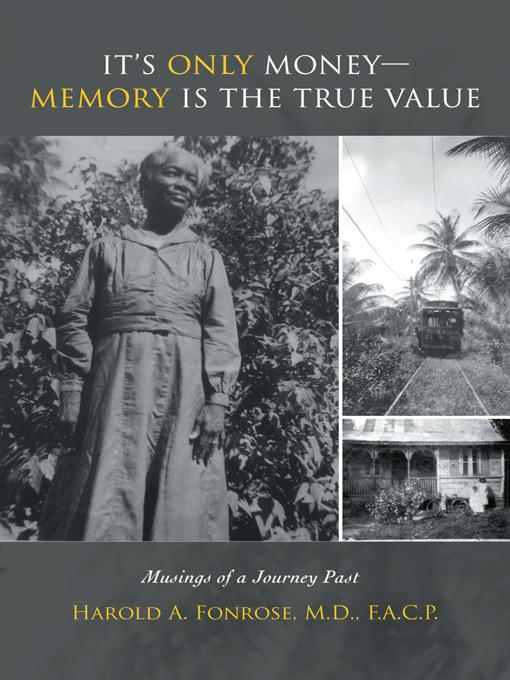 It's Only Money-Memory Is the True Value: Musings of a Journey Past EB9781469709352