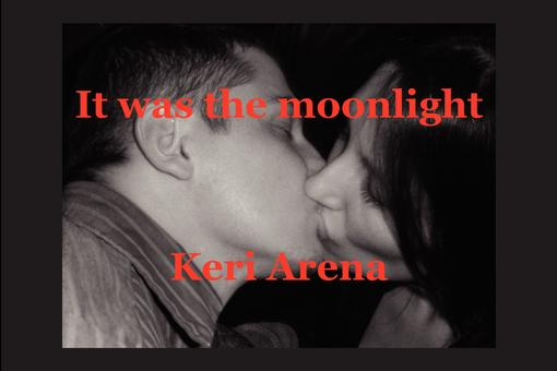 It was the moonlight