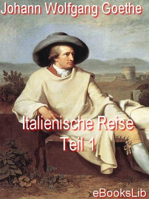 Italienische Reise - Teil 1 EB9781412148566
