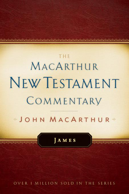 James MacArthur New Testament Commentary EB9781575676357