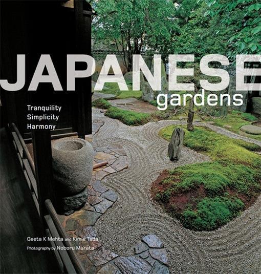 Japanese Gardens: Tranquility, Simplicity, Harmony EB9781462905973