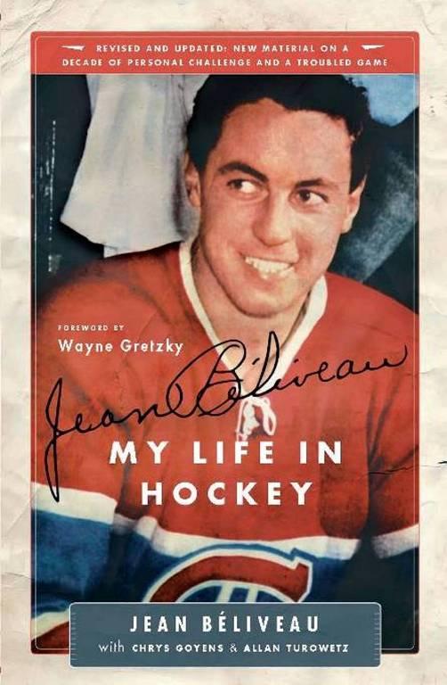 Jean Beliveau: My Life in Hockey EB9781926685274