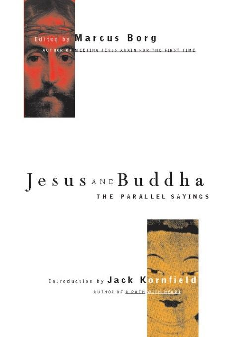 Jesus and Buddha: The Parallel Sayings EB9781569757710