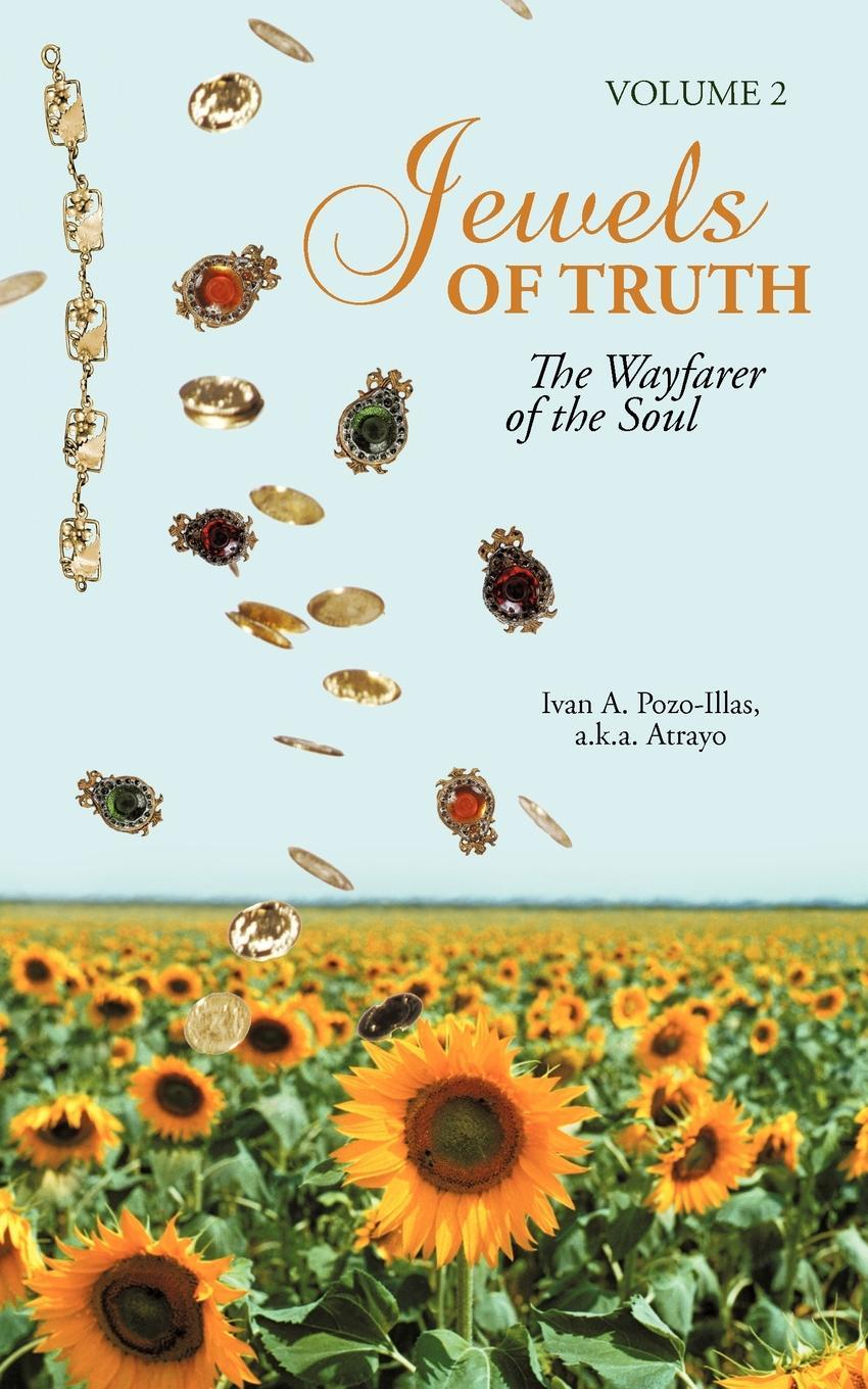 Jewels of Truth: The Wayfarer of the Soul, Volume 2 EB9781462059003